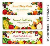 fruits and berries banners for... | Shutterstock .eps vector #599982848
