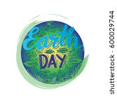 earth day poster. vector... | Shutterstock .eps vector #600029744