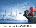 logistics and transportation of ... | Shutterstock . vector #600139016