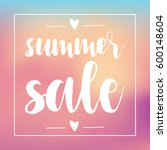 summer sale poster  hand drawn... | Shutterstock .eps vector #600148604
