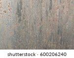 dark rusted metal texture. old...   Shutterstock . vector #600206240