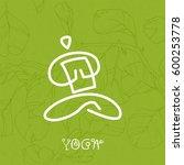 vector yoga icon  linear logo...   Shutterstock .eps vector #600253778