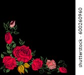 embroidery roses  ethnic... | Shutterstock .eps vector #600260960