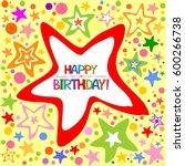 happy birthday card.... | Shutterstock . vector #600266738