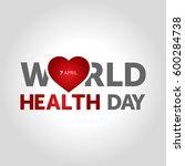 world health day   Shutterstock .eps vector #600284738