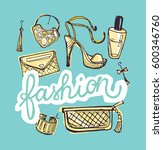 hand drawn doodle fashion set.... | Shutterstock .eps vector #600346760
