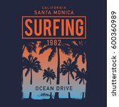 surfing typography  tee shirt... | Shutterstock .eps vector #600360989