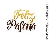 happy easter hand lettering... | Shutterstock .eps vector #600369500