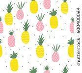 pineapple colorful pattern.... | Shutterstock .eps vector #600400064