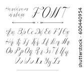 handwritten lettering font... | Shutterstock .eps vector #600440954