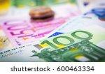 euro money  closeup of... | Shutterstock . vector #600463334
