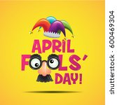 april fool's day  typography ... | Shutterstock .eps vector #600469304