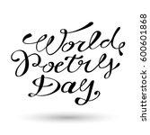 world poetry day lettering... | Shutterstock .eps vector #600601868