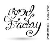 good friday lettering... | Shutterstock .eps vector #600601904