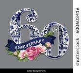 vector sixty years anniversary... | Shutterstock .eps vector #600603416