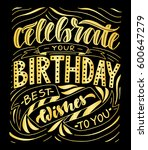 celebrate your birthday best... | Shutterstock .eps vector #600647279