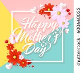 mothers day typographical... | Shutterstock .eps vector #600660023