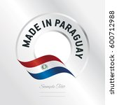 made in paraguay transparent... | Shutterstock .eps vector #600712988