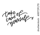 take care of yourself | Shutterstock .eps vector #600729170