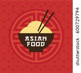 asian food emblem. oriental... | Shutterstock .eps vector #600729794
