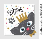 colorful greeting card with cat ... | Shutterstock .eps vector #600750464