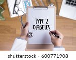 type 2 diabetes doctor a test... | Shutterstock . vector #600771908
