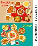fresh salad  soup and meat... | Shutterstock .eps vector #600820754