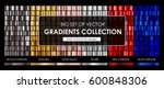 big set of vector gradients... | Shutterstock .eps vector #600848306