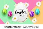 happy easter background... | Shutterstock .eps vector #600991343