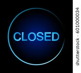 closed sign on black background....   Shutterstock .eps vector #601000034