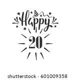 happy 20th birthday.  lettering....   Shutterstock .eps vector #601009358