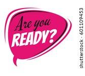 are you ready retro speech... | Shutterstock .eps vector #601109453