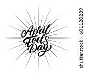 april fools day hand written... | Shutterstock .eps vector #601120289