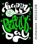 inscription   saint patrick's... | Shutterstock .eps vector #601121108