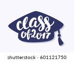 class of 2017. graduation... | Shutterstock .eps vector #601121750