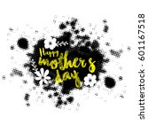 happy mother's day celebration... | Shutterstock .eps vector #601167518