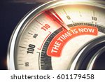 the time is now   business or... | Shutterstock . vector #601179458