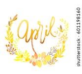 april postcard. modern brush... | Shutterstock .eps vector #601198160