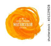 orange abstract watercolor... | Shutterstock .eps vector #601229828