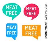 meat free. hand drawn speech... | Shutterstock .eps vector #601243910