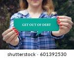 get out of debt  business... | Shutterstock . vector #601392530