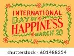 international day of happiness  ... | Shutterstock . vector #601488254