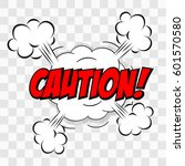 caution. comic text speech... | Shutterstock .eps vector #601570580