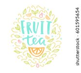 fruit tea label. vector hand... | Shutterstock .eps vector #601595654