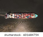 aerial view of cargo ship ... | Shutterstock . vector #601684754