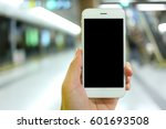 hand holding smartphone with... | Shutterstock . vector #601693508