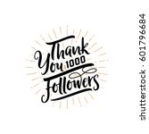 thank you 1000 followers poster.... | Shutterstock .eps vector #601796684