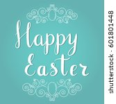 happy easter lettering on blue... | Shutterstock .eps vector #601801448