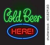 neon sign board cold beer here. ...   Shutterstock .eps vector #601829183