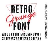 retro grunge font. vector... | Shutterstock .eps vector #601840400